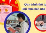 6 bước quy trình thủ tục giấy tờ mua bán nhà đất có sổ đỏ